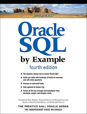Oracle SQL by Example By Rischert, Alice