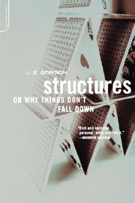 Structures By Gordon, J. E.